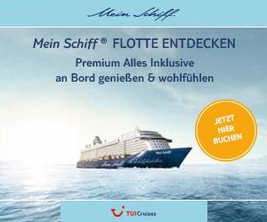 Mein Schiff 1, 2, 3, 4 & TUI Cruises - Tipps und Tricks